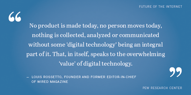 Shareable quotes from experts about the impact of digital life Pew Impressive Quotes Related Life