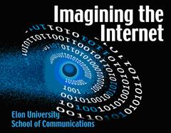 Imagining the Internet - Elon University School of Communications